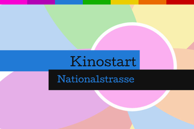 """Nationalstrasse"" läuft ab 11.06.2020 in den deutschen Kinos."