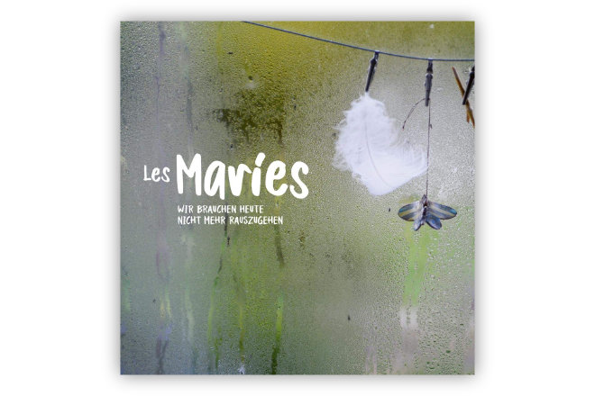 """Das Album """"Wir brauchen heute nicht mehr rauszugehen"""" von Les Maries ist seit 06.11.2020 erhältlich."""