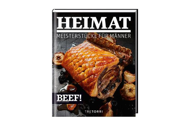 """Der 10. Band der BEEF!-Bestseller-Reihe """"BEEF! HEIMAT - Meisterstücke für Männer"""" ist ab sofort erhältlich"""