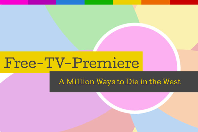 "Die Free-TV-Premiere ""A Million Ways to Die in the West"" läuft am 18.06.2017 um 20.15 Uhr bei RTL."