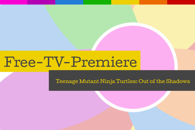 "Die Free-TV-Premiere ""Teenage Mutant Ninja Turtles: Out of the Shadows"" läuft am 08.07.2018 um 201.5 Uhr bei ProSieben."