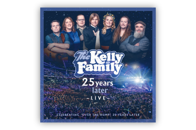 "Das Album ""25 Years Later - Live"" von The Kelly Family erscheint am 03.04.2020 in vier exklusiven Konfigurationen"