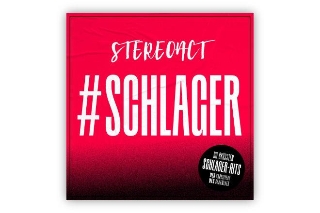 """Das Album """"#Schlager"""" mit den größten Schlagerhits neu produziert und geremixed von Stereact ist ab 12.03.2021 erhältlich."""